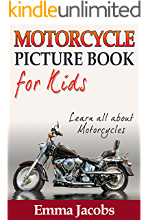 childrens book about motorcycles a kids picture book about motorcycles with photos and fun facts