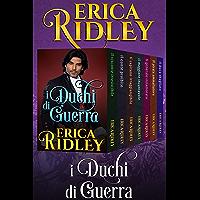 I Duchi di Guerra: (libri 1-7) (Italian Edition)