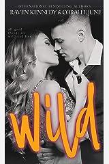 Wild: A Forbidden Romance (Savannah Heirs Book 3) Kindle Edition