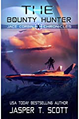 The Bounty Hunter (Jace Corbin Chronicles Book 1) Kindle Edition