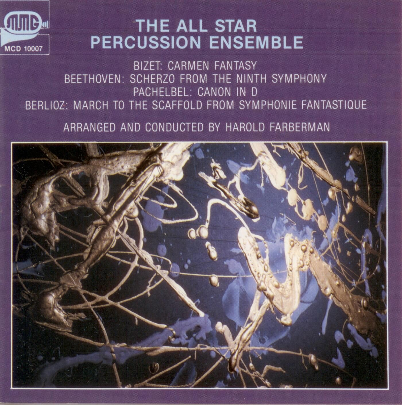 The All-Star Percussion Ensemble: Bizet: Carmen Fantasy / Beethoven: Scherzo from the Ninth Symphony / Pachelbel: Canon / Berlioz: March to the Scaffold from Symphonie Fantastique (arr. Farberman)
