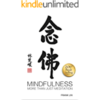 "Mindfulness: More Than Just Meditation (Free ""6 Mindfulness Daily Habits and Practice"" Inside) (English Edition)"
