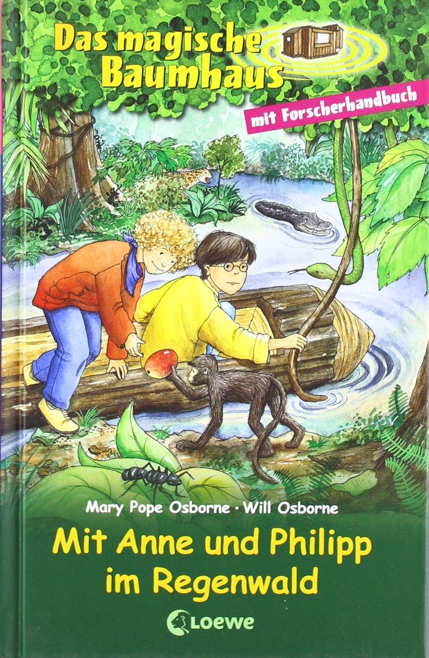 Das magische Baumhaus - Mit Anne und Philipp im Regenwald: Sammelband