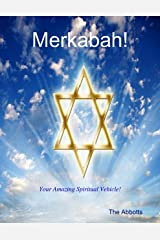Merkabah! - Your Amazing Spiritual Vehicle! Kindle Edition