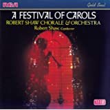 A Festival of Carols / Robert Shaw Chorale & Orchestra