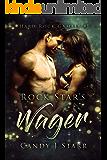 Rock Star's Wager (Hard Rock Gamble Book 1)