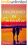Disciplined in Paradise