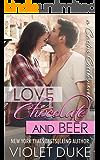 Love, Chocolate, and Beer: Luke & Dani (Cactus Creek Book 1)