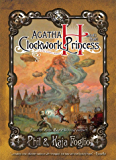 Agatha H. and the Clockwork Princess (Girl Genius Book 2)