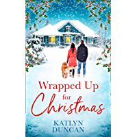 Wrapped Up for Christmas: A heartwarming, feel good romance to escape with this Christmas! book cover