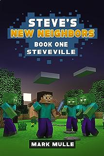 Steves New Neighbors Book 1 Steveville An Unofficial Minecraft Diary For