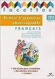 Français CE2 Facettes : Fichier d'exercices photocopiable