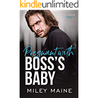 Pregnant with Boss's Baby (Billionaire Bosses Book 3)