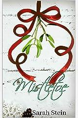 Mistletoe Kindle Edition
