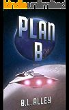 Plan B (Arosil Book 3)