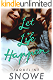 Let Life Happen (Isaac's Bar Book 1)
