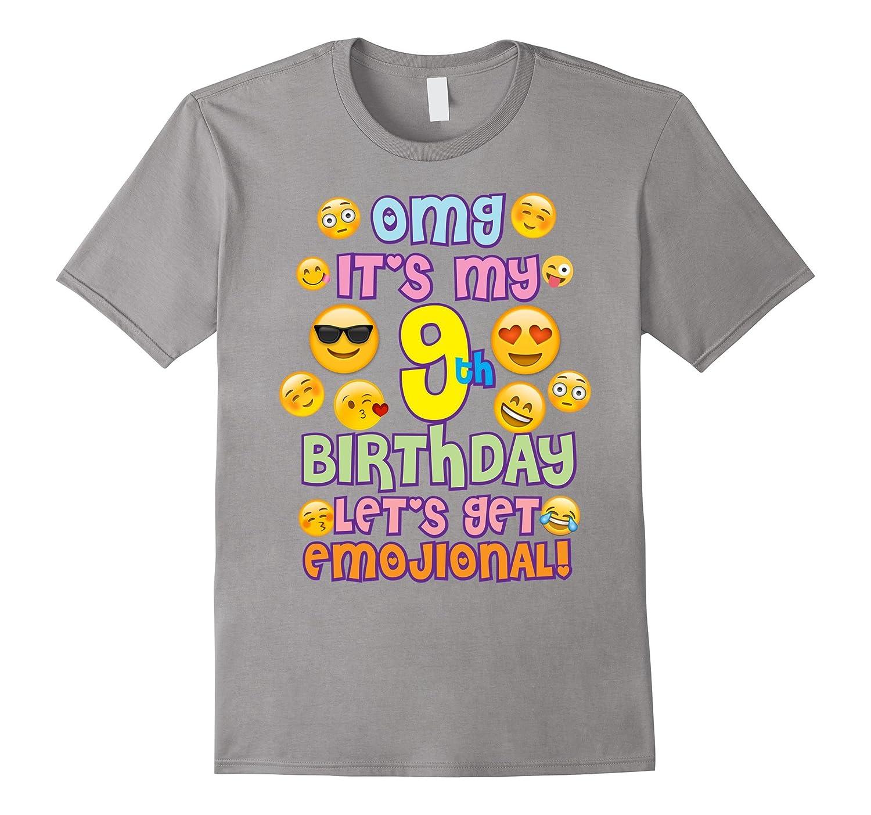 Emoji Birthday TShirt For Girls 9 Years Old OMG RT Rateeshirt