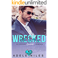 Wrecked (Slippery Curves Series Book 2)