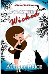 Something Wicked (Wicked Ways Book 2) Kindle Edition