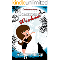 Something Wicked (Wicked Ways Book 2)