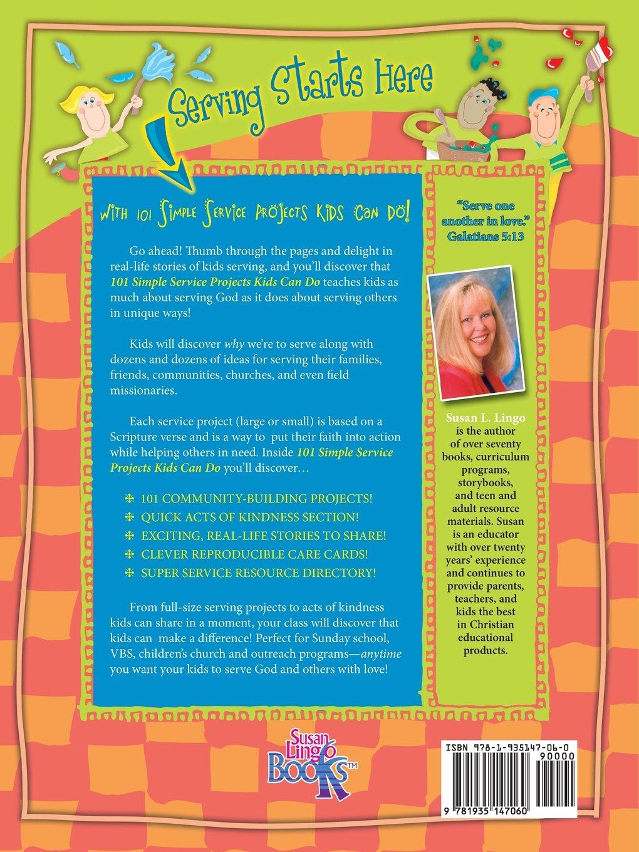 101 Simple Service Projects Kids Can Do: Susan L. Lingo: 9781935147060:  Amazon.com: Books