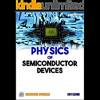 Physics of Semiconductor Devices: Engineering Handbook (English Edition)