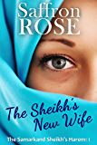 The Sheikh's New Wife: Exotic Adventures for Erotic Nights (The Samarkand Sheikh's Harem Book 1) (English Edition)