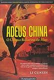 Adeus, China. O Último Bailarino de Mao