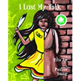 I Lost My Talk