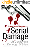 Serial Damage: The thrilling suspense novel that will have you hooked!