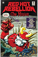 Red Hot Rebellion: The Mission Kindle Edition