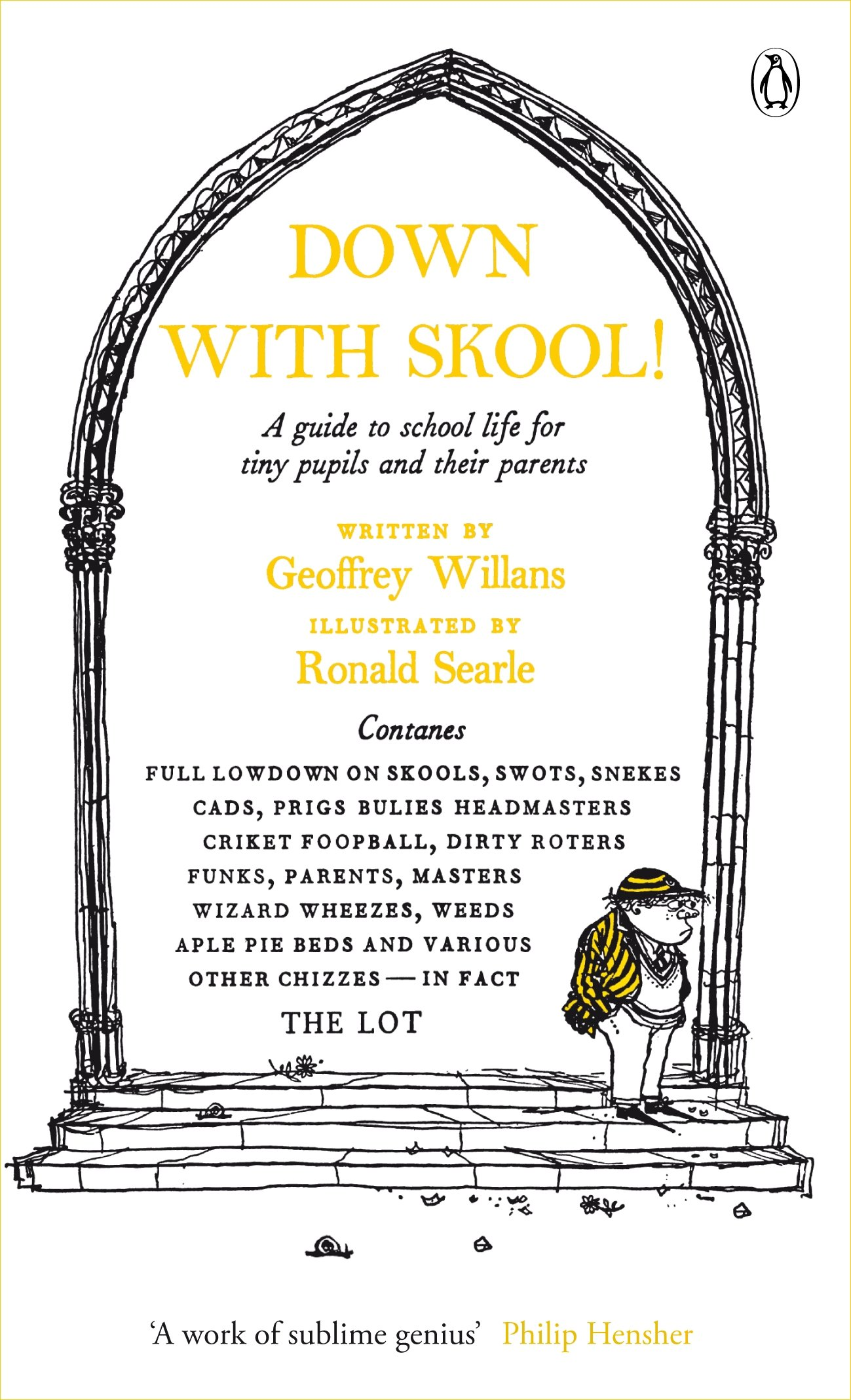 Modern Classics Down with Skool: A Guide To School Life For Tiny Pupils And Their Parents (The Complete Molesworth) PDF