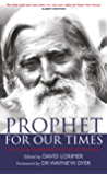 Prophet for Our Times: The Life and Teachings of Peter Deunov