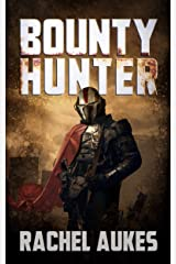 Bounty Hunter: Lone Gunfighter of the Wastelands Kindle Edition