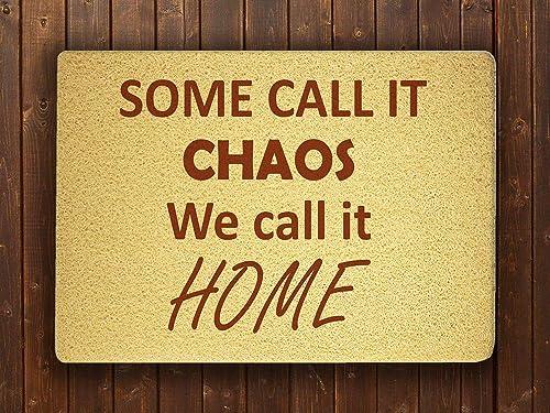 com some call it chaos we call it home funny door mat