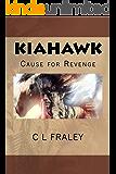 Kiahawk Cause for Revenge