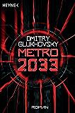 Metro 2033: Roman (Metro-Romane 1) (German Edition)