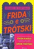 Frida e Trótski. A História de Uma Paixão Secreta