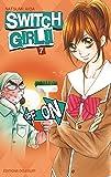 Switch girl Vol.7