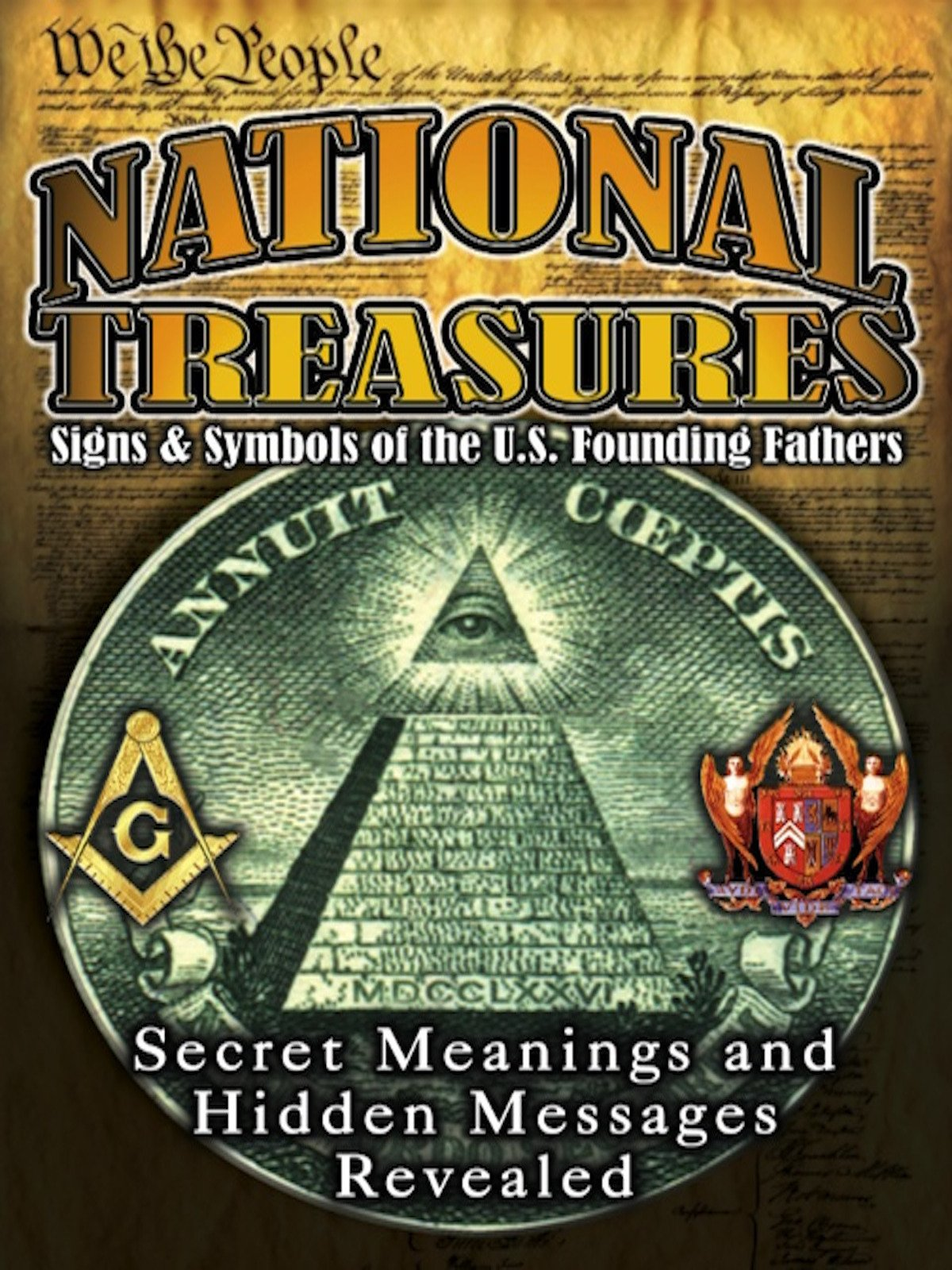 National Treasures - Secret Signs & Symbols of the U.S. Founding Fathers on Amazon Prime Video UK