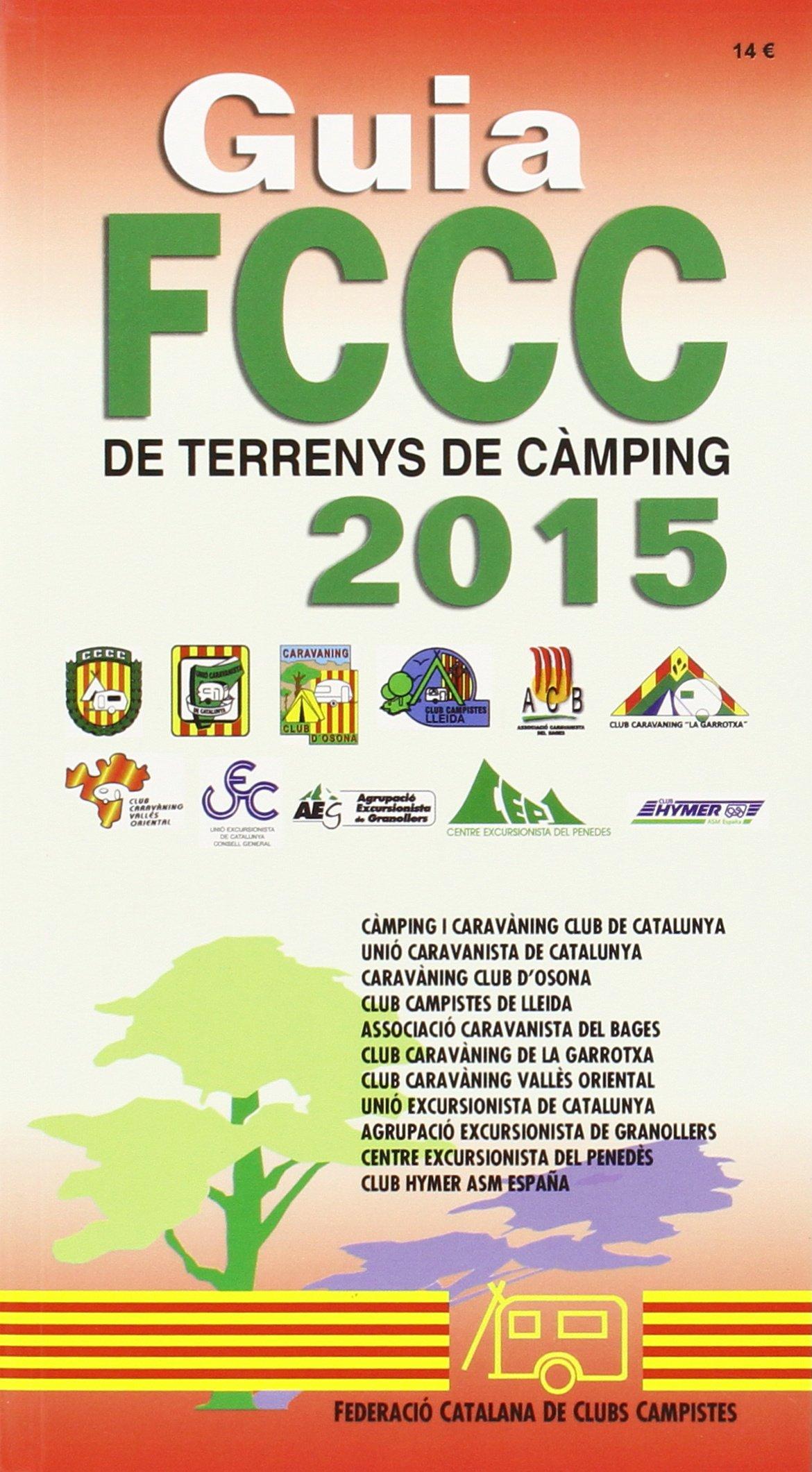 Guia FCCC De Terrenys De Camping. 2015: Amazon.es: Vv.Aa.: Libros