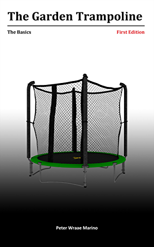 The Garden Trampoline: Basics