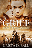 Grief (Tranquility Book 2)
