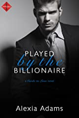Played by the Billionaire (Guide to Love Book 1) Kindle Edition