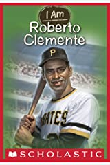 I Am #8: Roberto Clemente Kindle Edition