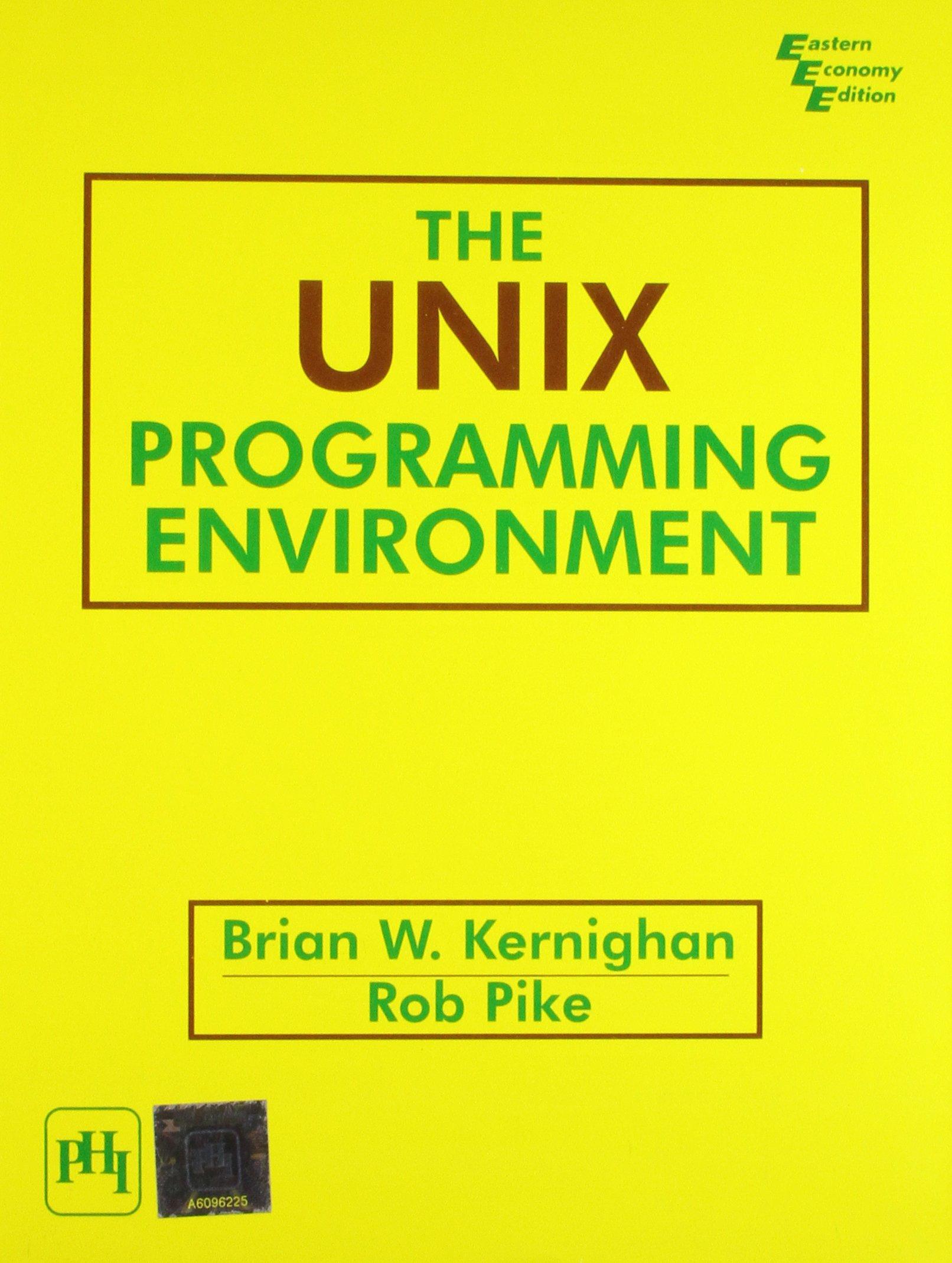 The Unix Programming Environment: PIKE ROB KERNIGHAN BRIAN W.:  9788120304994: Amazon.com: Books