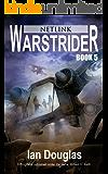 Warstrider: Netlink (Warstrider Series, Book Five)