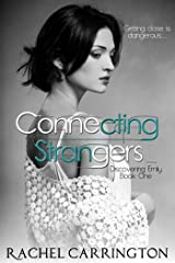 Connecting Strangers (Discovering Emily Book 1) Kindle Edition