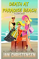 Death at Paradise Beach (Luna Saga Book 1) Kindle Edition