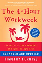 The 4-Hour Workweek: Escape 9-5, Live Anywhere, and Join the New Rich Hardcover